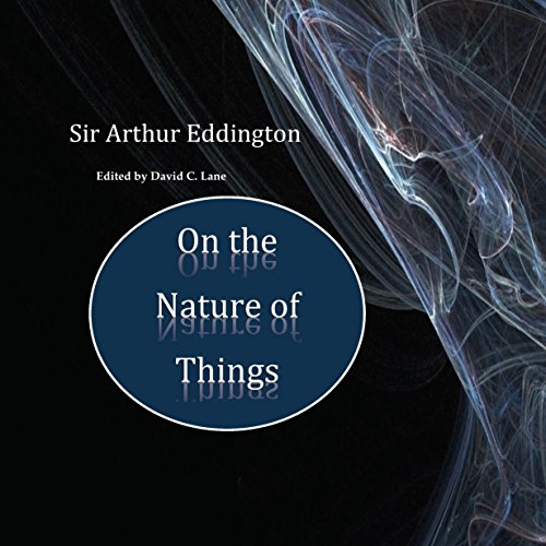 Sir Arthur Eddington: On the Nature of Things Audiobook By David Christopher Lane cover art