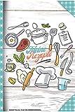 Rezeptbuch zum Selberschreiben: Blanko Kochbuch für 100 Rezepte ca. A4 (kochbuch selbst schreiben 2021)-(Meine Rezepte)
