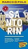 MARCO POLO Reiseführer Santorin: Reisen mit Insider-Tipps. Inklusive kostenloser Touren-App & Update-Service