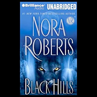 Black Hills                   By:                                                                                                                                 Nora Roberts                               Narrated by:                                                                                                                                 Nick Podehl                      Length: 16 hrs and 51 mins     70 ratings     Overall 4.4