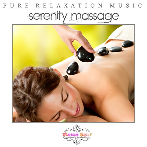 Pure Relaxation Music - Serenity Massage - Château Royal