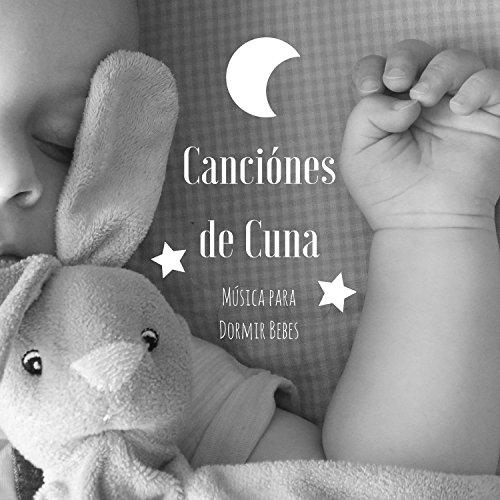Canciónes de Cuna, Música para Dormir Bebes, Dul