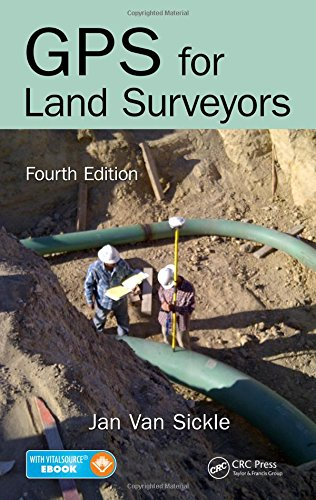 GPS for Land Surveyors, Fourth Edition