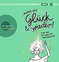 Glueck und wieder!: Lina und die Sache mit den Wuenschen