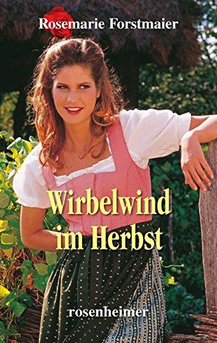 Wirbelwind im Herbst (Forstmaier 6) (German Edition)