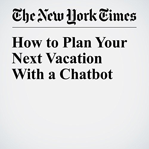 How to Plan Your Next Vacation With a Chatbot audiobook cover art