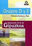 Grupos d y e de la diputacion de gipuzkoa. Temario comun y test