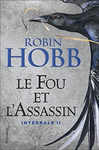 Le Fou et l'Assassin: Intégrale II