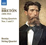 Bretón, T.: String Quartets Nos. 1 and 3