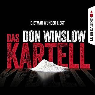 Das Kartell     Art Keller 2              Autor:                                                                                                                                 Don Winslow                               Sprecher:                                                                                                                                 Dietmar Wunder                      Spieldauer: 23 Std. und 33 Min.     1.753 Bewertungen     Gesamt 4,6