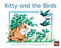 Kitty and the Birds: Leveled Reader, Red Fiction Level 4, Grade 1 (Rigby Pm)