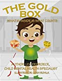 The Gold Box: What is inside is what counts (English Edition)