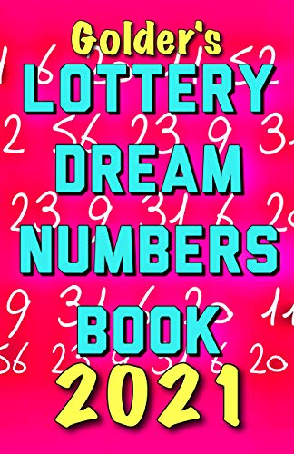 2021 Lottery Numbers Dream Book: Code Your Dreams Into Lotto Numbers You Can Use (USA, UK, EUROPE) (English Edition)