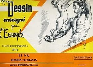 Le dessin enseigne par l'exemple. etude du corps humain n°4. le nu: hommes et enfants