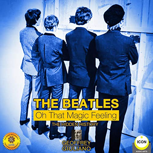 The Beatles: Oh That Magic Feeling audiobook cover art