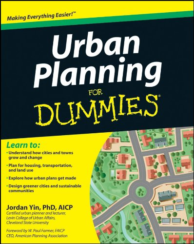 Compare Textbook Prices for Urban Planning For Dummies 1 Edition ISBN 9781118100233 by Yin, Jordan,Farmer, W. Paul