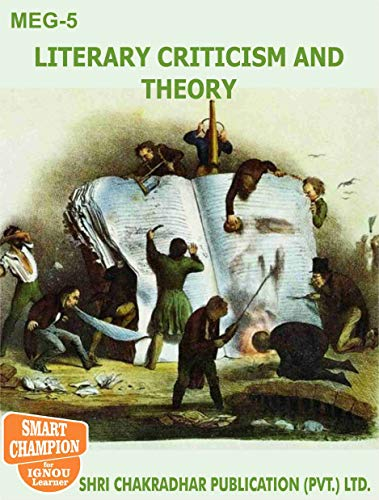 MEG 5 Literary Criticism and Theory SOLVED GUESS PAPERS FOR IGNOU EXAM PREPARATION WITH LATEST SYLLABUS (English Edition) PDF Books