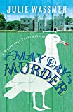 May Day Murder (Whitstable Pearl Mysteries, Band 3) - Julie Wassmer