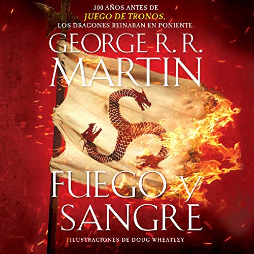 Fuego y Sangre [Fire & Blood] audiobook cover art