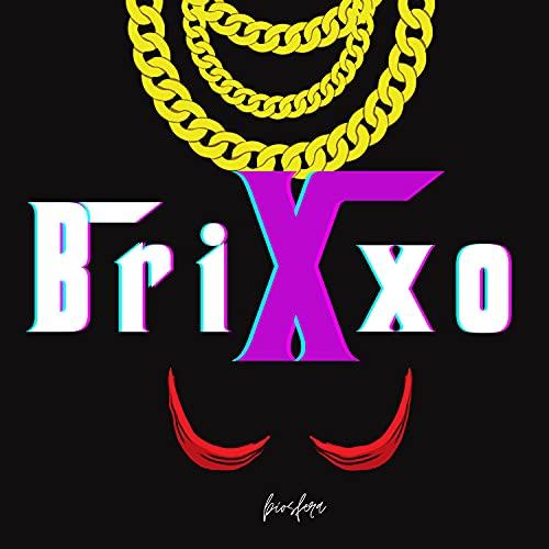 Brixxo [Explicit]
