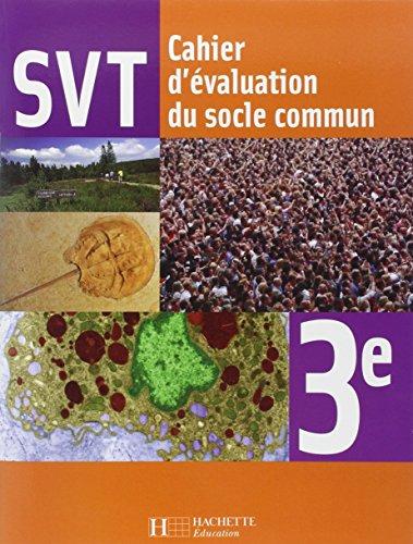Sciences de la Vie et de la Terre 3e - Cahier d'activités - Edition 2008