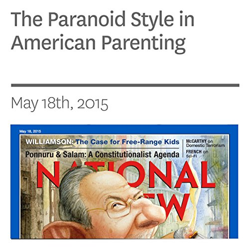 The Paranoid Style in American Parenting audiobook cover art