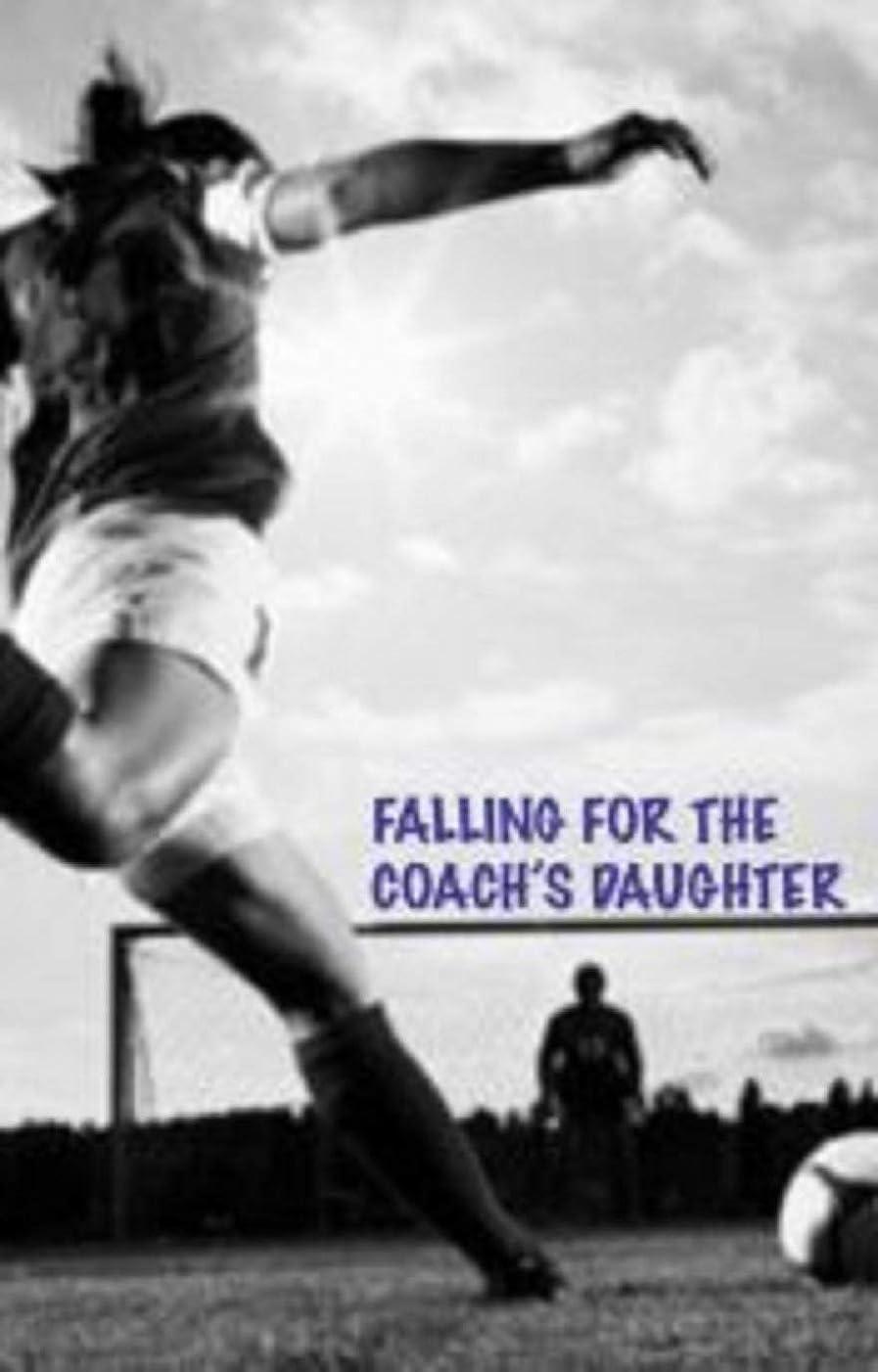 ファイバトラック嘆願Falling for the Coach's Daughter (English Edition)