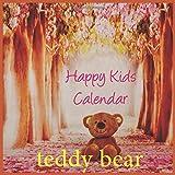 Teddy bear Happy: 2021 Daily Calendar- (2020 Daily Calendar, Family Calendar for 2021, KIDS Daily Calendar) HAPPY KIDS