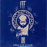 Free for Fever by Fff (2008-01-01)