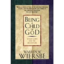 Being a Child of God: Your Guide for the Adventure