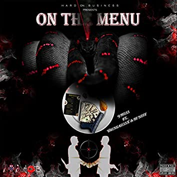On the Menu (feat. Young Gully & SF Neff)