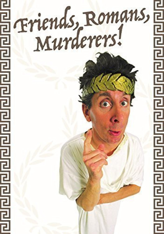 Friends, Romans, Murderers  6 player Murder Mystery Game