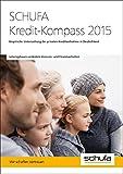 SCHUFA Kredit-Kompass 2015: Empirische Untersuchung der privaten Kreditaufnahme in Deutschland Lebensphasen ver�ndern Konsum- und Finanzverhalten