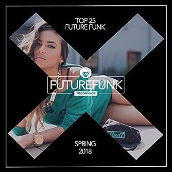 Top 25 Futurefunk (Spring '18)