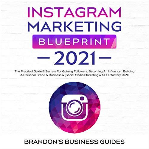 Instagram Marketing Blueprint 2021 cover art