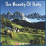 The Beauty Of Italy 2021 Wall Calendar: Official The Beauty Of Italy Calendar 2021, 18 Months