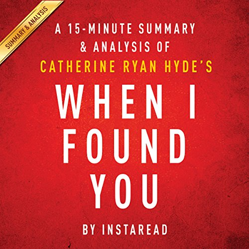 When I Found You by Catherine Ryan Hyde | A 15-minute Summary & Analysis cover art