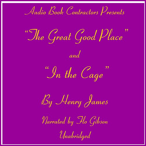 """The Great Good Place"" and ""In the Cage"" audiobook cover art"