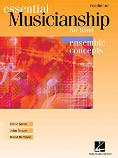 Essential Musicianship for Band - Ensemble Concepts: Advanced Level - Conductor