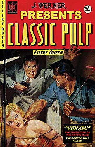 Classic Pulp Ellery Queen (English Edition)