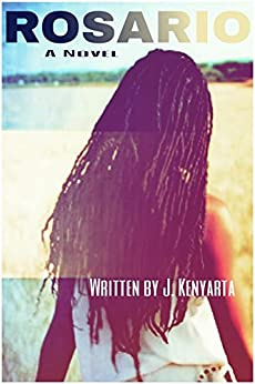 ROSARIO (The Mia Keys Series Book 1) by [J. Kenyarta]