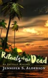 Rituals of the Dead: An Artifact Mystery (Zelda Richardson Mystery Series Book 2) (English Edition)