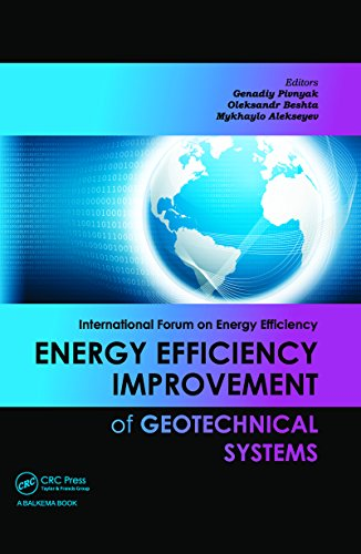 Energy Efficiency Improvement of Geotechnical Systems: International Forum on Energy Efficiency
