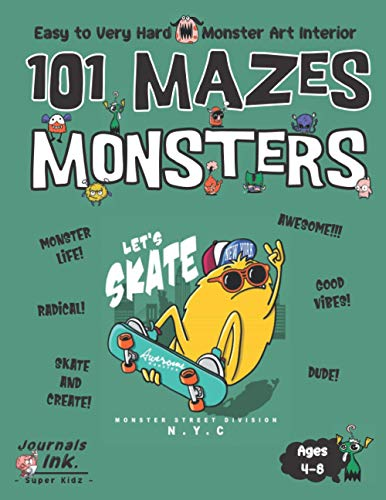 Monster Maze Book for Kids Ages 4-8: 101 Puzzle Pages. Custom Art Interior. Cute fun gift! SUPER KIDZ. Extreme Skateboard.