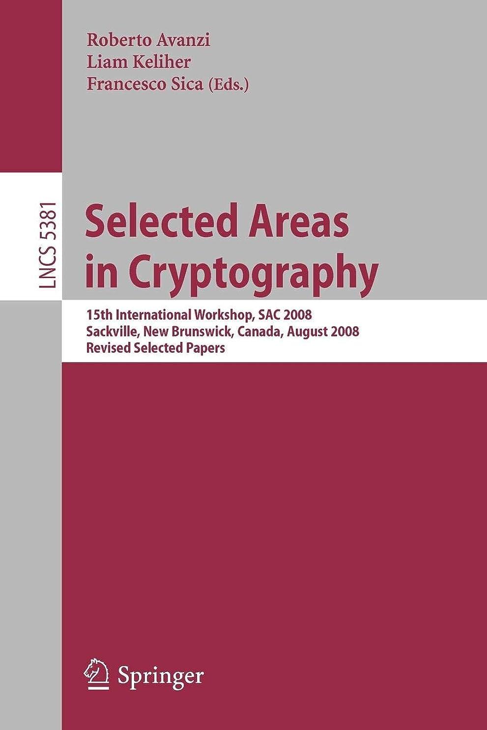 パースブラックボロウ逆説腹部Selected Areas in Cryptography (Lecture Notes in Computer Science)