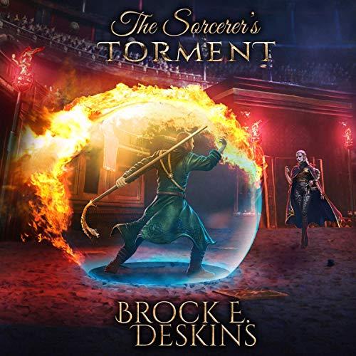 The Sorcerer's Torment Audiobook By Brock Deskins cover art