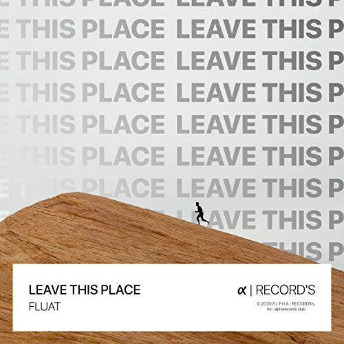 Leave This Place