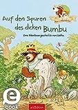 Hase und Holunderbär - Auf den Spuren des dicken Bumbu: Eine Abenteuergeschichte von Walko (German Edition)