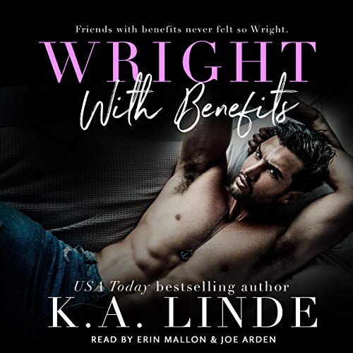 Wright with Benefits Audiobook By K.A. Linde cover art
