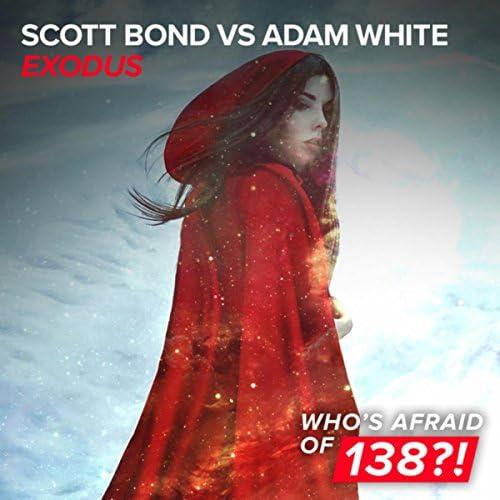 Scott Bond & Adam White